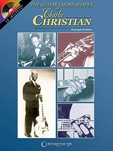 9781574241495: The Guitar Chord Shapes of Charlie Christian