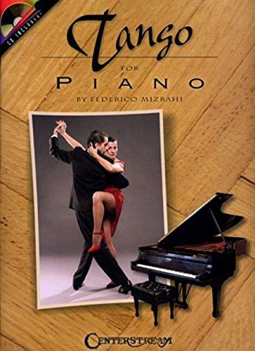 9781574242065: Federico Mizrahi Tango for Piano Piano +CD