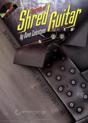 Secrets of Shred Guitar (1574242180) by Dave Celentano