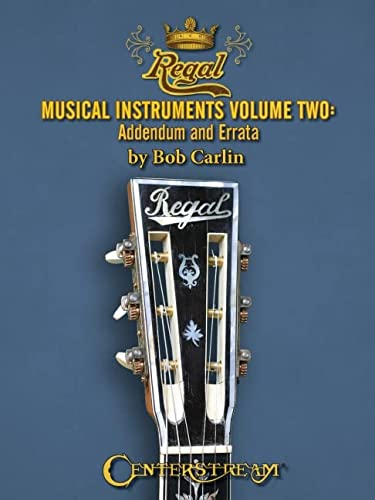 9781574242737: Regal Musical Instruments: 1895-1955