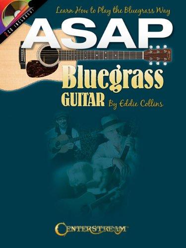 9781574242751: ASAP Bluegrass Guitar: Learn How to Play the Bluegrass Way