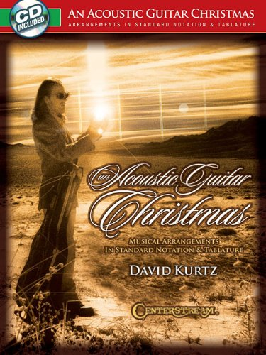 9781574242829: An Acoustic Guitar Christmas: Musical Arrangements in Standard Notation & Tablature