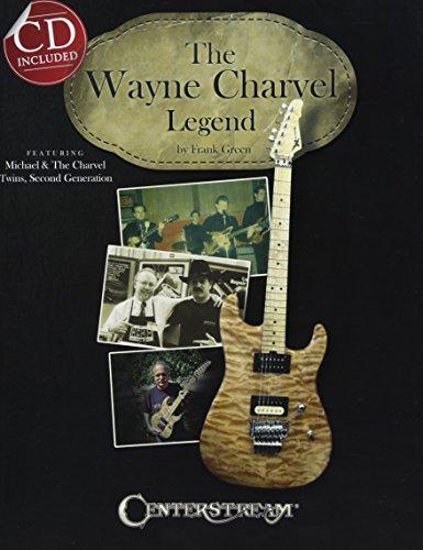 The Wayne Charvel Legend (Book/CD) (1574242938) by Frank Green