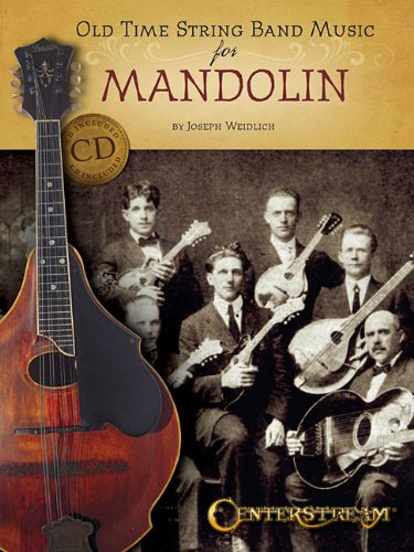 Old Time String Band Music for Mandolin: Weidlich, Joseph