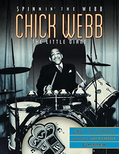 9781574243093: Chick Webb - Spinnin' the Webb: The Little Giant