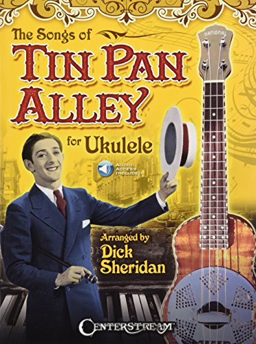 Songs of Tin Pan Alley for Ukulele (Sheridan Dick)
