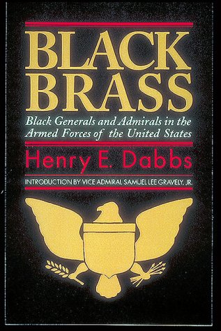 9781574270471: Black Brass: Black Generals and Admirals in the Armed Forces of the United States