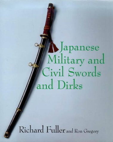 9781574270624: Japanese Military and Civil Swords and Dirks