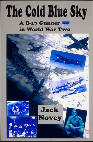 The Cold Blue Sky: Novey, Jack, Illustrated by Photos
