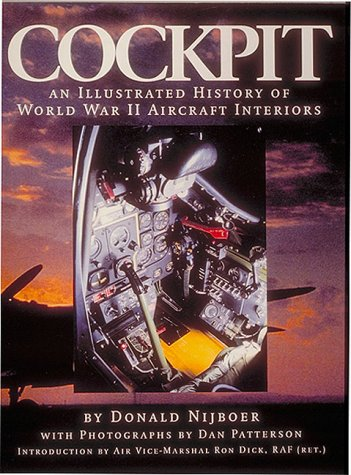 9781574270686: Cockpit: An Illustrated History of World War II Aircraft Interiors