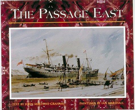 Passage East: Maxtone-Graham, John, Marshall,