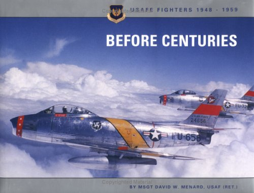 9781574270792: Before Centuries: USAFE Fighters, 1948-1959