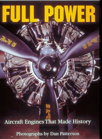9781574270808: Full Power: Aircraft Engines That Made History