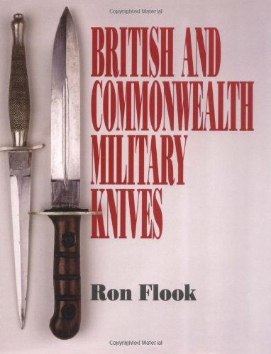 British and Commonwealth Military Knives: Flook, Ron
