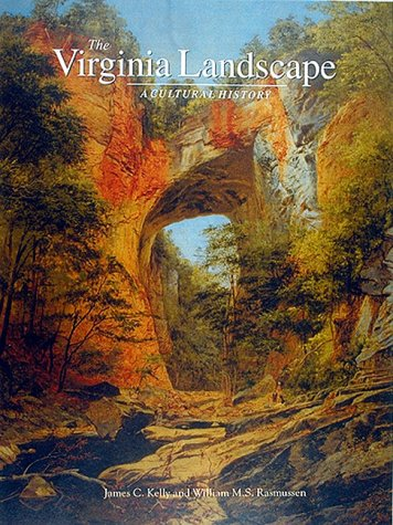 Virginia Landscape, The. A Cultural History