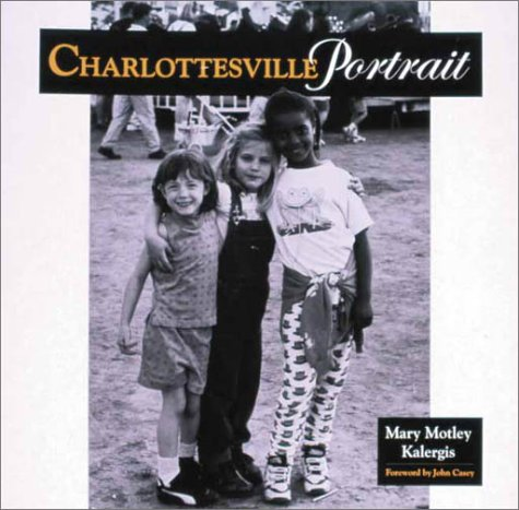 Charlottesville Portrait: Mary Motley Kalergis
