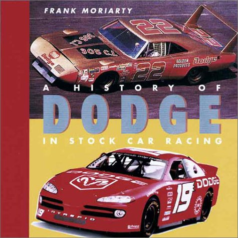 9781574271232: History of Dodge in Stock Car Racing