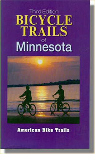 9781574301380: Bicycle Trails Of Minnesota