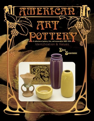 AMERICAN ART POTTERY : A Collection of Pottery , Tiles , and Memorabilia 1880 - 1950