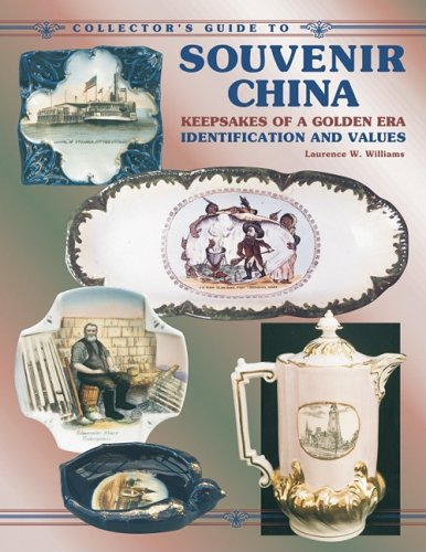 Collector's Guide to Souvenir China: Keepsakes of Golden Era