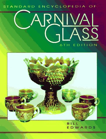 9781574320381: Standard Encyclopedia of Carnival Glass