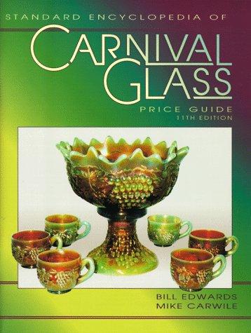 9781574320398: The Standard Carnival Glass Price Guide (Standard Encyclopedia 0f Carnival Glass, 6th ed.(Paper))