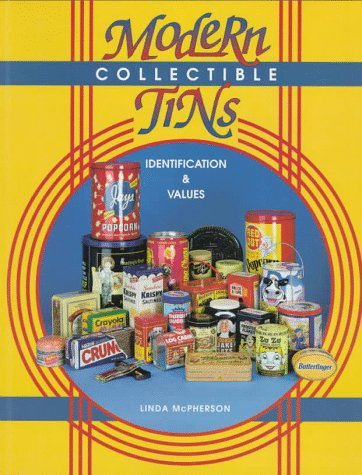 Modern Collectible Tins Identification & Values: Identification & Values: McPherson, Linda