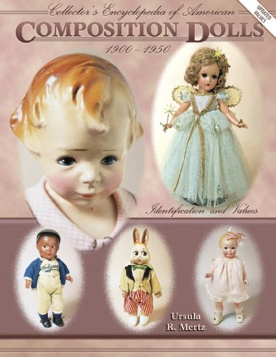 9781574320800: Collector's Encyclopedia of American Composition Dolls 1900-1950: Identification and Values