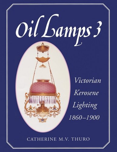 Oil Lamps 3: Thuro, Catherine M. V.