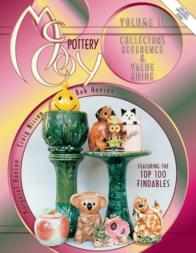 McCoy Pottery: Collector's Reference & Value Guide: Bob Hanson; Craig