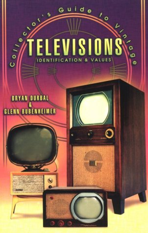 9781574321265: Collector's Guide to Vintage Televisions: Identification & Values