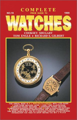 9781574321302: Complete Price Guide to Watches