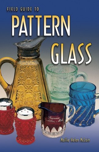 9781574321760: Field Guide to Pattern Glass