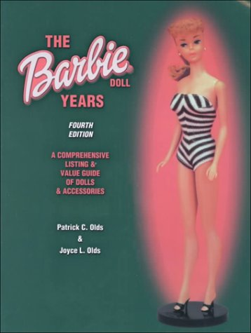 9781574321852: The Barbie Doll Years: A Comprehensive Listing & Value Guide of Dolls & Accessories (Barbie Doll Years, 4th ed.)