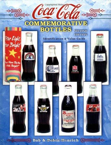 9781574321876: Coca-Cola Commemorative Bottles: ID a Value Guide