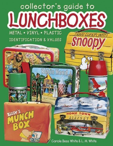 9781574321944: Collector's Guide to Lunchboxes: Metal, Vinyl, Plastic: Identification & Values