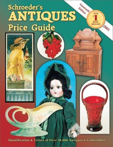 Schroeder's Antiques Price Guide (Schroeder's Antiques Price: Bob Huxford, Sharon