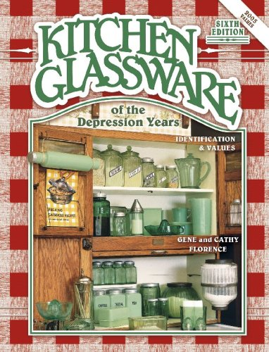 Kitchen Glassware of the Depression Years: Identification & Values: Florence, Gene