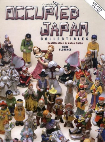 Occupied Japan Collectibles: Identification & Value Guide (1574322273) by Florence, Gene