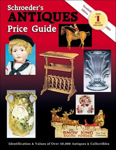 9781574322583: Schroeder's Antiques Price Guide (Schroeders Antiques Price Guide, 20th ed)