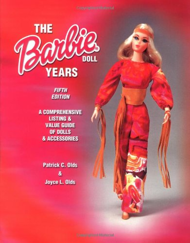 9781574322712: The Barbie Doll Years (Barbie Doll Years: Comprehensive Listing & Value Guide of Dolls & Accessories)