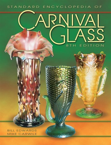 Carnival Glass, Standard Encyclopedia - 8th Edition