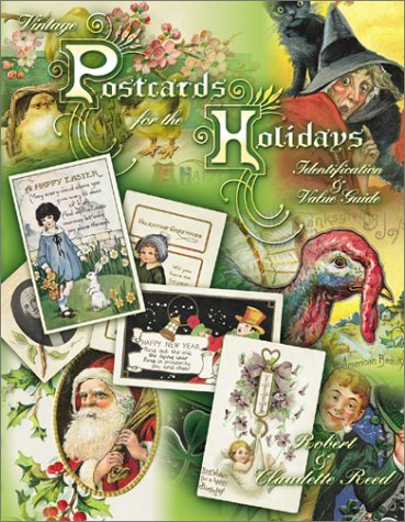 9781574322903: Vintage Postcards for the Holidays: Identification and Value Guide