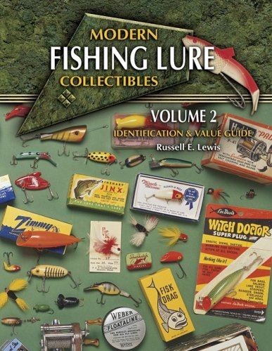 Modern Fishing Lure Collectibles, Vol. 2: Identification & Value Guide (1574323040) by Russell E. Lewis