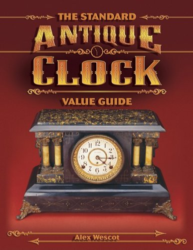 9781574323115: The Standard Antique Clock Value Guide