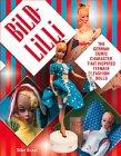 9781574323177: Bild Lilli: The German Comic Character That Inspired Teenage Fashion Dolls