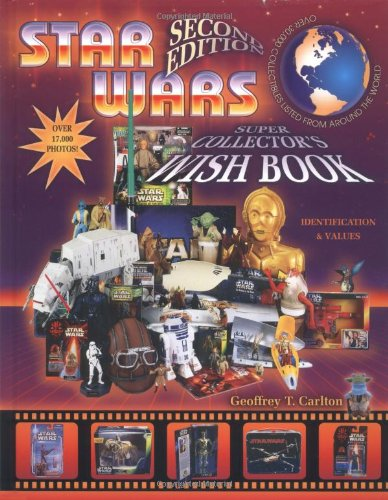 9781574323344: Star Wars Super Collector's Wish Book, Second Edition