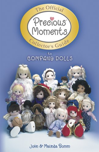 Official Precious Moments Collector's Guide to Company: Bomm, John, Bomm,