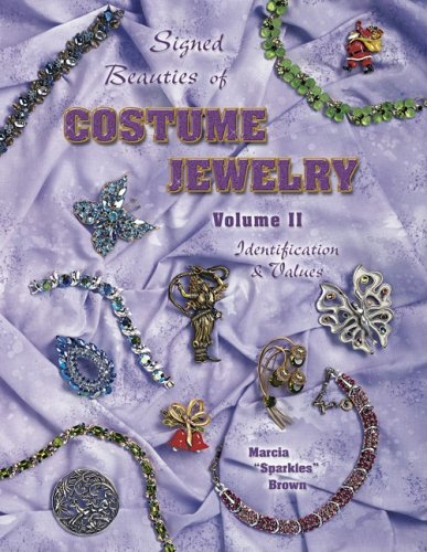 Signed Beauties Of Costume Jewelry, Vol. 2,: Brown, Marcia Sparkles