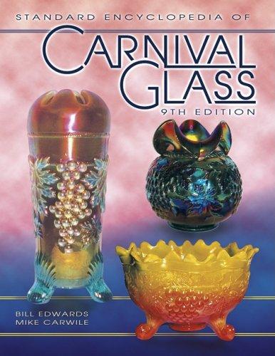 9781574323757: Standard Encyclopedia of Carnival Glass